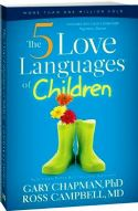 CThe 5 Love Languages of Children (book) by Gary Chapman and Ross Campbell - Click To Enlarge