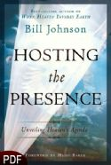 CHosting the Presence (E-Book PDF Download) by Bill Johnson - Click To Enlarge