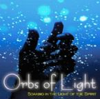 CLEARANCE SALE: Orbs of Light (Prophetic Soaking CD) by Lane Sitz and Jeremy Lopez