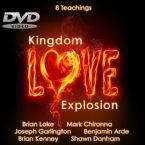 Kingdom Love Explosion (8 DVD Teaching Set) by Brian Lake, Mark Chironna, Joseph Garlington, Benjamin Arde, Brian Kenney, and Shawn Donham