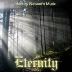 Eternity (MP3 Music Download) by Identity Network