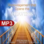 Encouragement that Opens the Heavens (3 MP3 Teaching Download Set) by Leon Walters, Stan Smith, Bill Johnson