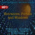 CEntrances, Portals and Windows (Digital Download) by Jeremy Lopez, Mickey Freed, David Herzog, James Goll and Roberts Liardon - Click To Enlarge