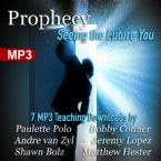 Prophecy: Seeing the Future You (7 Digital Download Package) by Jeremy Lopez, Paulette Polo, Bobby Conner, Shawn Bolz, Matthew Hester and Andre VanZyl