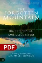 The Forgotten Mountain: Your Place of Peace in a World at War (e-Book PDF Download) by  Don Nori Sr,  Clyde Rivers and Dr. Myles Monroe