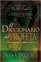 El Diccionario del Profeta  - The Prophet's Dictionary Spanish Edition (book) by Paula Price