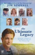 The Ultimate Legacy: From the Creators of The Ultimate Gift and The Ultimate Life (Book) by Jim Stovall