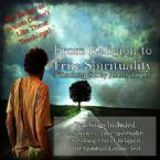 From Religion to True Spirituality (3 Teaching CD Set) by Jeremy Lopez