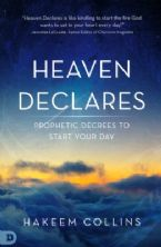 Heaven Declares: Prophetic Decrees to Start Your Day (Book)  by: Hakeem Collins