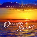 COnce Upon A Sunset(MP3 Music Download) by David Baroni - Click To Enlarge
