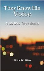 They Know His Voice: 90 Day Devotional(PDF Download) by Sara Whitten