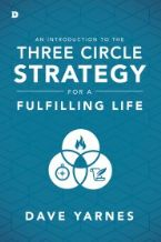 An Introduction to the Three Circle Strategy(Book) by David Yarnes