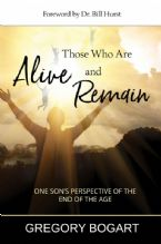 Those Who Are Alive and Remain (PDF Download) by Gregory Bogart