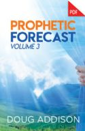 CProphetic Forecast Volume 3 (PDF Download) by Doug Addison - Click To Enlarge