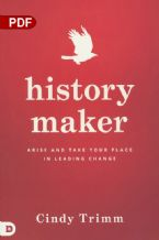 History Maker: Arise and Take Your Place in Leading Change (PDF Download) by Cindy Trimm