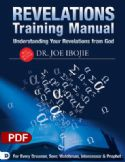 CUnderstanding Your Revelations From God: A Training Manual for Every Dreamer, Seer, Watchman, Intercessor, and Prophet (PDF) by Dr. Joe Ibojie - Click To Enlarge