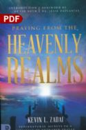 CPraying from the Heavenly Realms: Supernatural Secrets to a Lifestyle of Answered Prayer (PDF Download) by Kevin Zadai - Click To Enlarge