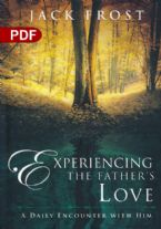 Experiencing the Father's Love: A Daily Encounter with Him (PDF Download)by Jack Frost