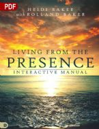 Living from the Presence Interactive Manual: Principles for Walking in the Overflow of God's Supernatural Power (PDF Download) by Heidi Baker
