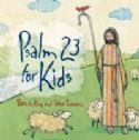 CPsalm 23 for Kids (MP3 Music Download) by Patricia King & Steve Swanson - Click To Enlarge