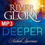 River Glory: Going Deeper (MP3 Music Download) by Nichole Lawrence