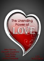 The Unending Power of Love (5 Teaching Set) by Brian Kenney, Kenneth Copeland, Craig Kinsley, Todd White and Stacey Campbell