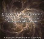 Unlocking the Mysteries of the Supernatural (MP3 music download) by Identity Network and Jeremy Lopez
