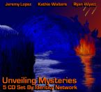 Unveiling Mysteries (5 CD Set) with Ryan Wyatt, Kathie Walters and Jeremy Lopez