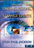 Basics of Dreams, Visions, and Strange Events (2 CD Set) John Paul Jackson