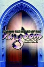 Beyond the Doors of the Kingdom (Teaching CD) by Brian Lake