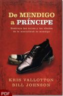 CDe Mendigo a Principe :The Supernatural Ways of Royalty (E-Book-PDF Download) by Bill Johnson and Kris Vallotton - Click To Enlarge