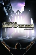 Touching The Heart of The King (2 CD Set) by Brian Lake